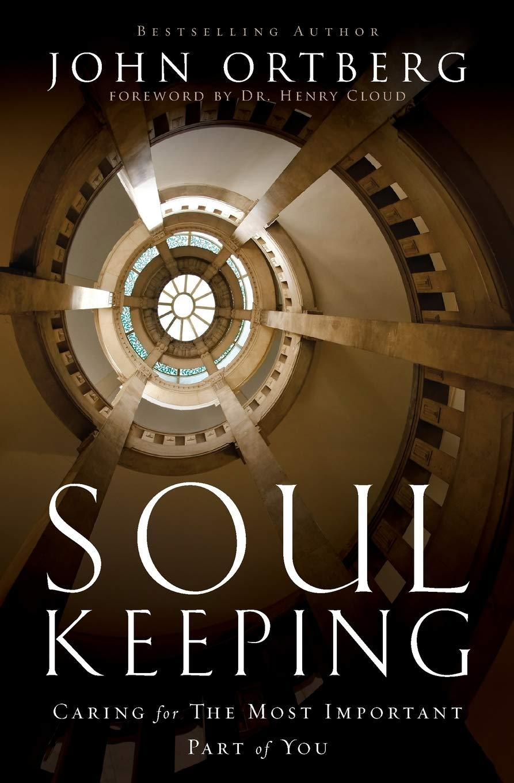 Soul Keeping John Ortberg