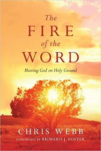 The Fire of the Word Chris Webb